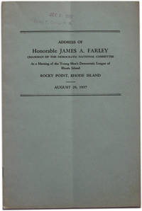 Address of Honorable James A. Farley Chairman of the Democratic National Committee at a Meeting of the Young Men's Democratic League of Rhode Island. Rocky Point, Rhose Island. August 29, 1937