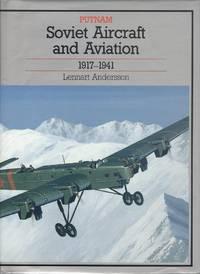 Soviet Aircraft and Aviation 1917-1941 (Putnam's Soviet aircraft)