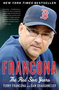 image of Francona : The Red Sox Years