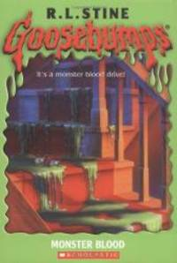 Monster Blood (Goosebumps) by R.L. Stine - 2003-07-07