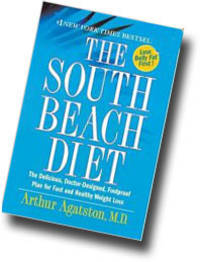 THE SOUTH BEACH DIET : THE DELICIOUS, DOCTOR-DESIGNED, FOOLPROOF PLAN FOR F AST AND HEALTHY WEIGHT LOSS BY ARTHUR AGATSTON (2005