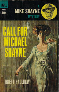 image of CALL FOR MICHAEL SHAYNE: A Mike Shayne Mystery