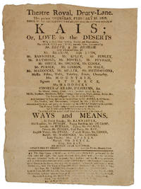 THEATRE ROYAL, DRURY-LANE. THIS PRESENT THURSDAY, FEBRUARY 25, 1808. . . THE NEW OPERA IN 4 ACTS OF KAIS; OR, LOVE IN THE DESERTS. . .