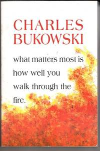 image of What Matters Most is How Well You Walk Through the Fire