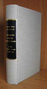 Short Title Catalogue of Eighteenth Century Printed Books in the National Library of Medicine.