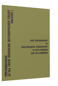 Laag Contributions to Afro-American Ethnohistory in Latin America and the Caribbean