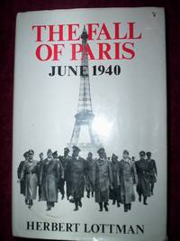 The Fall of Paris :June 1940