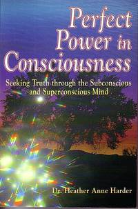 Perfect Power in Consciousness