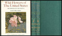 WILD FLOWERS OF THE UNITED STATES: THE NORTHEASTERN STATES - VOLUME ONE, PART ONE and PART TWO - Two Volume Set by  Harold William Rickett - Hardcover - 1966-01-01 - from Mark Lavendier, Bookseller (SKU: SKU1016866)