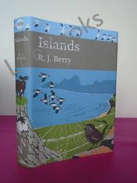 New Naturalist No. 109 THE NATURAL HISTORY OF ISLANDS (SIGNED)