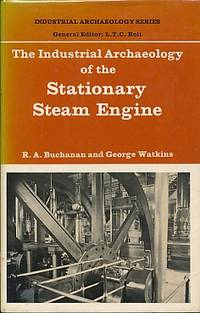 The Industrial Archaeology of the Stationary Steam Engine