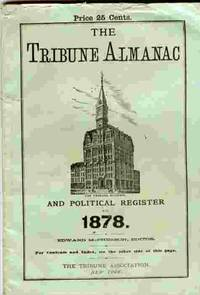 Tribune Almanac And Political Register For 1878