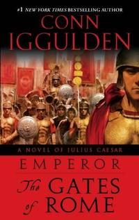 image of Emperor: The Gates of Rome: A Novel of Julius Caesar: 01