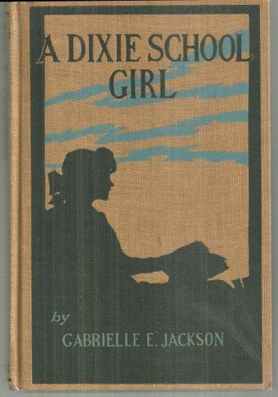 DIXIE SCHOOL GIRL, Jackson, Gabrielle