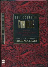 The Essential Confucius: The Heart of Confucius' Teachings in Authentic I Ching Order