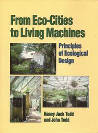 image of From Eco-Cities to Living Machines; Principles of Ecological Design