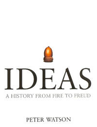 image of Ideas: A history from fire to Freud