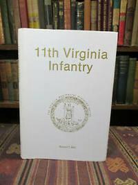 Eleventh Virginia Infantry (The Virginia Regimental Histories Series);  (11th)