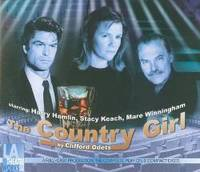 The Country Girl (Library Edition Audio CDs) (L.A. Theatre Works Audio Theatre Collections) by Clifford Odets - 2009-08-25