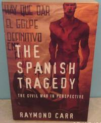 image of The Spanish Tragedy: The Civil War in Perspective