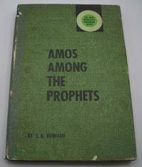 Amos Among the Prophets (The New Minister's Handbook Series)