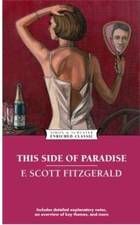 This Side of Paradise (Enriched Classics Series) by  F. Scott Fitzgerald - Paperback - 1995 - from ThriftBooks (SKU: G0671535552I3N00)