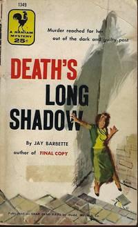 "DEATH'S LONG SHADOW (Orig. ""Dear Dead Days"")"