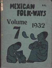 image of Mexican Folk-Ways, Volume 7, 1932 - Numbers 1, 2, 3, & 4  [Volume VII] with Diego Rivera Covers
