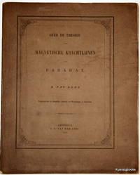 Over de theorie der magnetische krachtlijnen van Faraday.  Uitgegeven door de Koninklijke...