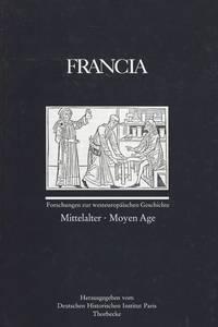 FRANCIA - Forschungen zur Westeuropäischen Geschichte. Band 27/1 (2000): Mittelalter - Moyen Age.