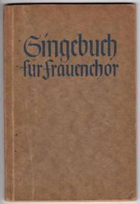 Singebuch Fur Frauenchor