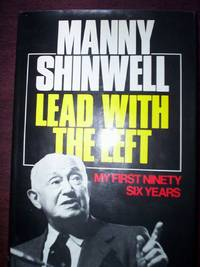 Lead with the Left : My First Ninety Years
