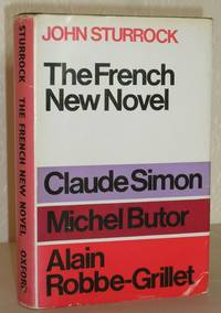 The French New Novel: Claude Simon, Michel Butor, Alain Robbe-Griller