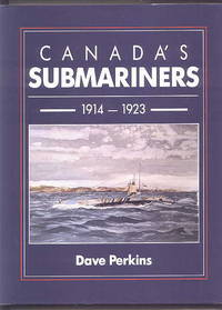 image of CANADA'S SUBMARINERS, 1914-1923.