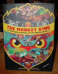 image of The Monkey King:  72 Transformations of the Mythical Hero