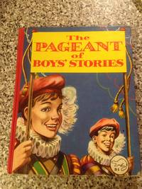 THE PAGEANT OF BOYS\' STORIES