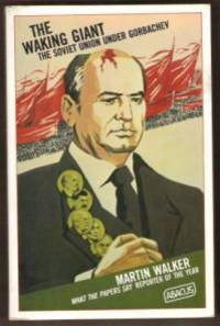The Waking Giant: The Soviet Union Under Gorbachev (Abacus Books)
