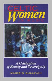image of Celtic Women In Music. A Celebration of Beauty and Sovereignty