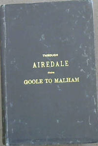 Through Airedale from Goole to Malham