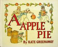 """image of A"""" apple pie. (An old fashioned alphabet book). A reproduction of an antique original."""