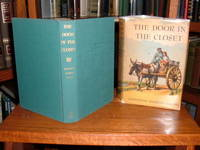 The Door in the Closet by  Josephine Daskam Bacon - First Edition - 1940 - from Old Scrolls Book Shop (SKU: 011376)