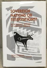Sovereign Nations or Reservations? An Economic History of American Indians