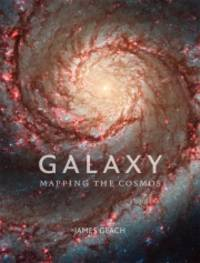 image of GALAXY.  Mapping the Cosmos.