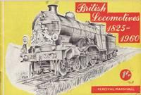 British Locomotives 1825 - 1960