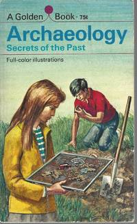 Archaeology Secrets Of The Past
