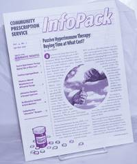 image of Community Prescription Service InfoPack: vol. 4, #1, Spring 1995: Passive immune therapu: buying time at what cost