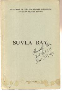 Battle of Suvla Bay: Extract from the World Crisis by Winston S.  Churchill, with Special Maps Prepared by the Department of Civil and  Military Engineering