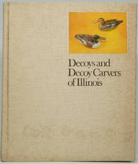 image of Decoys and Decoy Carvers of Illinois