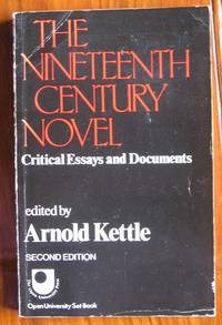 The Nineteenth Century Novel: Critical Essays and Documents