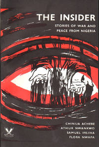 The Insider: Stories of War and Peace From Nigeria by  Flora (contributors)  Athur; NWAPA - Paperback - First Edition - 1971 - from Lorne Bair Rare Books and Biblio.com